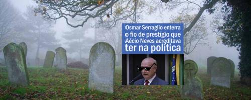 Osmar Serraglio enterra o fio de prestígio que Aécio Neves acreditava ter na política